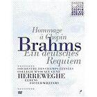 Brahms: Ein Deutsches Requiem, Op.45 (2013)