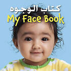 My Face Book Bilingual by Star Bright Bks (Board book, 2011)