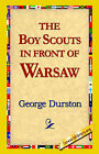 The Boy Scouts in Front of Warsaw by George Durston (Hardback, 2006)