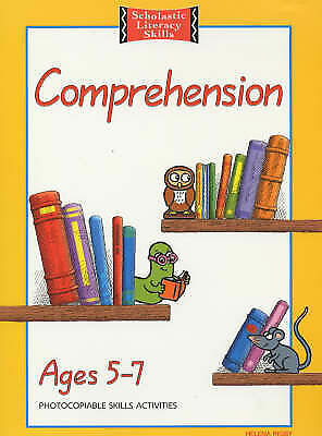 Comprehension Age 5-7 (Scholastic Literacy Skills) by Rigby, Helena