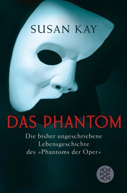 Das Phantom von Susan Kay (2005, Taschenbuch), UNGELESEN