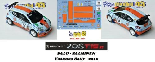 PEUGEOT 208 R5 SALO DECAL  1//43 Vaakuna Rally 2015