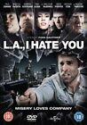 L.A., I Hate You (DVD, 2013)