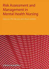 Risk Assessment and Management in Mental Health Nursing by John Wiley and Sons Ltd (Paperback, 2009)