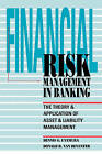 Financial Risk Management in Banking: The Theory and Application of Asset and Liability Management by Gelder Joni Van, Uyemura Dennis, Dennis Uyemura (Paperback, 1992)