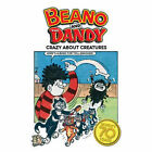 70 Years of  Dandy  and  Beano : Our Crazy Creatures by D.C.Thomson & Co Ltd (Hardback, 2007)