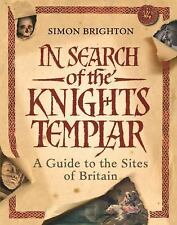 In Search of the Knights Templar: A Guide to the Sites of Britain-ExLibrary