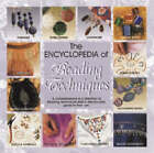 The Encyclopedia of Beading Techniques by Sara Withers (Paperback, 2005)