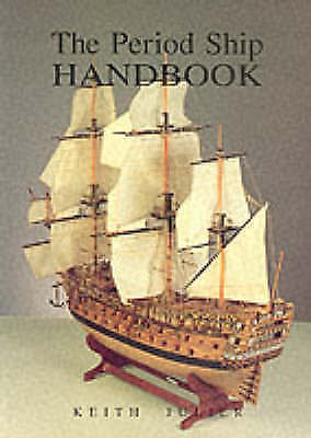 The Period Ship Handbook, Julier, Keith, Good Book