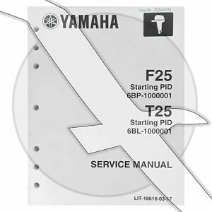 Yamaha Marine Outboard F25 T25 Service Repair Factory OEM Shop ...