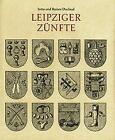 Leipziger Zünfte von Jutta Duclaud und Rainer Duclaud (1990, Gebundene Ausgabe)