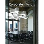 Corporate Interiors: 12 by Roger Yee (Hardback, 2015)