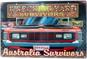 WRECKING-YARD-SURVIVORS-VALIANT-CHARGER-AUSTRALIAN-MUSCLE-All-Weather-Sign