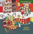 Chelsea's Chinese New Year by Lisa Bullard (Paperback / softback)