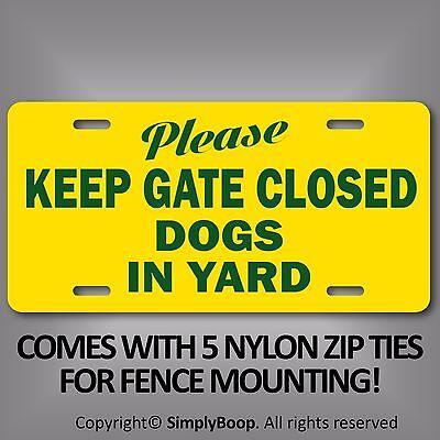 Seguridad Please Close the Gate Dog Loose At All Times Sign 20x15cm Etiqueta Advertencia