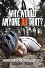 Why Would Anyone Do That?: Lifestyle Sport in the Twenty-First Century by Stephen C. Poulson (Hardback, 2016)