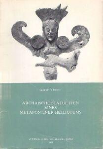 OLBRICH. Archaische statuetten eines Metapontiner heiligtums. ''L'Erma'', 1979