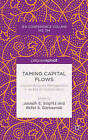 Taming Capital Flows: Capital Account Management in an Era of Globalization by Palgrave Macmillan (Hardback, 2015)