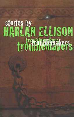 Troublemakers: Stories by Harlan Ellison First Edition