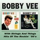 With Strings & Things/Hits Of The Rockin 50s von Bobby Vee (2009)