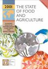 The State of Food and Agriculture: 2001 by Food and Agriculture Organization of the United Nations (Mixed media product, 2001)