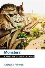 Monsters : A Bedford Spotlight Reader by Andrew J. Hoffman (2015, Paperback)