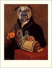 "BULLDOG ENGLISH DRESSED DOG FINE ART PRINT Comic Portrait ""Chains of Office"""