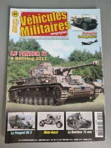 Vehicles Military Magazine N°41 Peugeot DK5 Motorcycle Moto Guzzi Panzer IV
