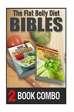 Green Smoothie Recipes for a Flat Belly and Raw Recipes for a Flat Belly : 2...