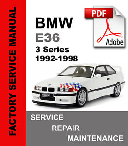 Bmw E36 1992 1993 1994 1995 1996 1997 1998 3 Series Service Repair Manual Ebay