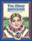 The Magic Babushka by Phyllis Limbacher Tildes (Paperback, 2009)