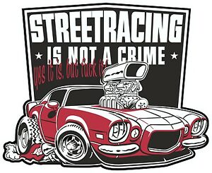 Streetracing-is-not-a-crime-Aufleber-kaufen-v8-chevy-camaro-bad-ass-US-Car