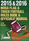 2015 & 2016 NIRSA Flag & Touch Football Rules Book & Officials Manual 17th Edit
