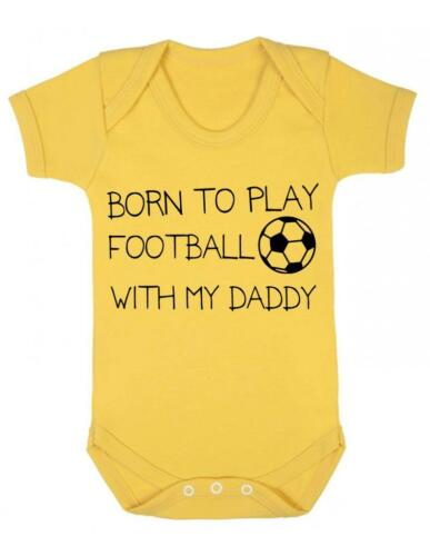 "Baby Grow /""Born to play Football with my Daddy /""Football baby Bodysuit Grow"