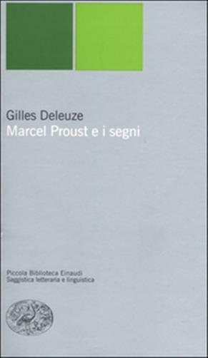 Marcel Proust e i segni - Deleuze Gilles