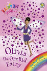 Olivia the Orchid Fairy: The Petal Fairies: Book 5 by Daisy Meadows (Paperback, 2007)
