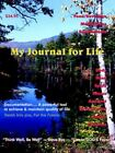 My Journal for Life 9781420823370 by David Bye Paperback
