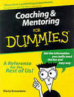 Coaching and Mentoring For Dummies by Marty Brounstein (Paperback, 2000)