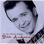 Bill Anderson - Oh Boy Classics Presents (2004)