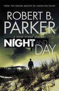 Noche-y-Dia-a-Jesse-Piedra-Misterio-por-Robert-B-Parker-Libro-de-Bolsillo-9781
