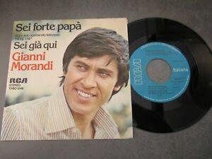 GIANNI MORANDI - SEI FORTE PAPA' - 45GIRI 1976