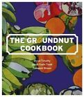 The Groundnut Cookbook by Folayemi Brown, Duval Timothy, Jacob Fodio Todd (Hardback, 2015)