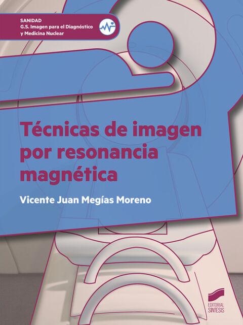 TECNICAS DE IMAGEN POR RESONANCIA MAGNETICA. ENVÍO URGENTE (ESPAÑA)