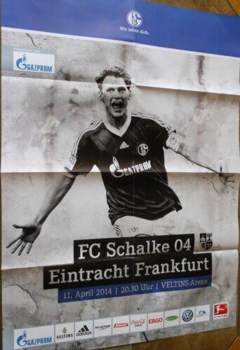 Saison 2013//2014 FC Schalke 04 vs Frankfurt Eintr Spielplakat 11.04.2014