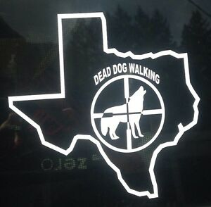 Predator hunting Texas Dead Dog Walking decal, wolf ...