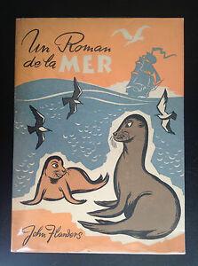 Livre-illustre-Un-Roman-de-la-mer-John-Flanders-TRES-BON-ETAT
