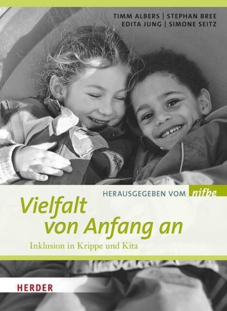 Vielfalt von Anfang an von Stefan Bree, Timm Albers, Simone Seitz und Edita Jung