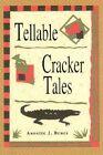 Tellable Cracker Tales by Annette J Bruce (Hardback, 1996)