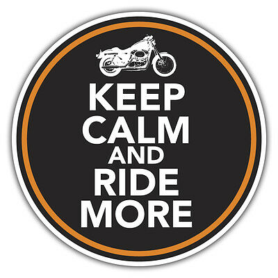KEEP CALM & RIDE MORE sticker bike motorbike harley 85 x 85mm