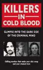 Killers in Cold Blood by Rodney Castleden, Ian Welch, Gordon Kerr, Ray Black, Claire Welch (Paperback, 2007)